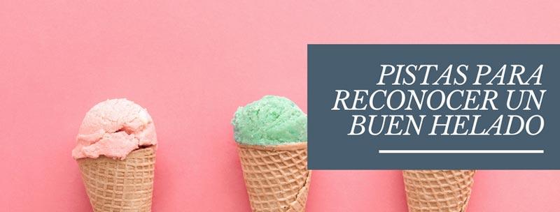 pistas reconocer buenos helados