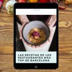 Ebook con las Recetas de los mejores restaurantes de Barcelona